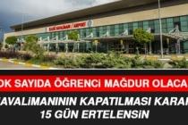 Elazığ Havalimanı'nın Kapatılması Kararı 15 Gün Ertelensin Talebi