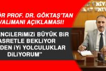 Rektör Prof. Dr. Göktaş'tan, İl Dışındaki Öğrencileri Sevindirecek Açıklama