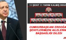 Cumhurbaşkanı Erdoğan, Şehitlerimizin Ailelerine Başsağlığı Diledi