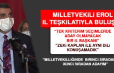 "Milletvekili Erol: ""Milletvekilliğinde ikinci sıradan adayım"""