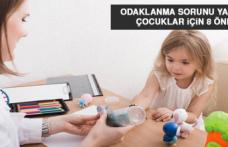 Odaklanma Sorunu Yaşayan Çocuklar İçin 8 Öneri