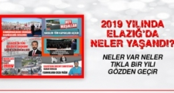 2019 Yılında Elazığ'da Neler Yaşandı?