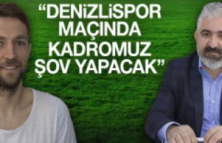 """""""Biz Rahatladıkça İyi Top Oynayan Bir Ekibiz"""""""