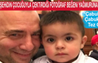 Oktay Kaynarca'nın, Elazığlı Şehidin Çocuğuyla...