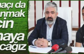 """""""Sivasspor maçını kazanmak istiyoruz"""""""