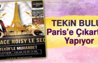 Tekin Bulut, Paris'te Konser Verecek