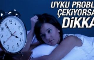 Uyku Problemi Çekiyorsanız Dikkat!