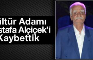 Kültür Adamı Mustafa Alçiçek'i Kaybettik