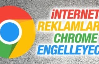 İnternet Reklamlarını Chrome Engelleyecek