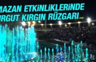 Ramazan Etkinliklerinde Turgut Kırgın Rüzgarı