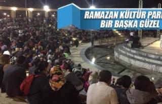 Ramazan, Kültür Park'ta Bir Başka Güzel