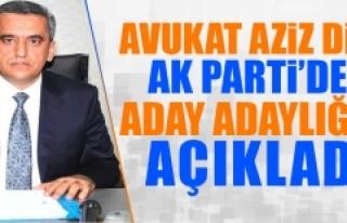 Avukat Aziz Dinç, AK Parti'den Aday Adaylığını...