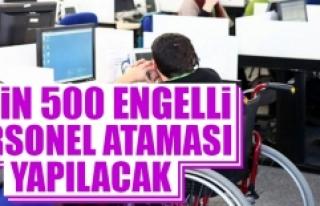 2 Bin 500 Engellinin Ataması Yapılacak