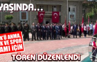 Atatürk'ü Anma, Gençlik ve Spor Bayramı İçin...