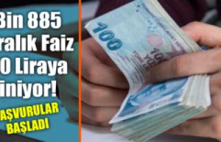 Bin 885 Liralık Faiz 50 Liraya İniyor