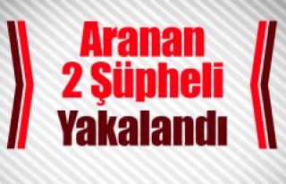Elazığ'da Aranan 2 Şüpheli Yakalandı