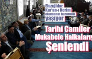 Elazığ'ın Tarihi Camileri Mukabele Halkalarıyla...