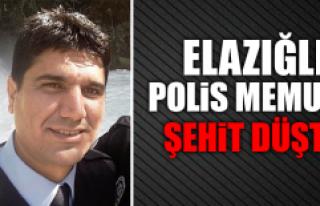 Elazığlı Polis Gökmen Taşkıran Şehit Oldu