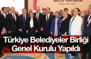 Türkiye Belediyeler Birliği Olağan Genel Kurulu...