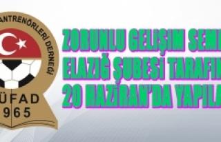 Zorunlu Gelişim Semineri Elazığ Şubesi Tarafından...