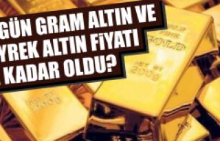 Altının fiyatı ne kadar oldu?