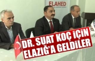 Dr. Suat Koç İçin, Elazığ'a Geldiler