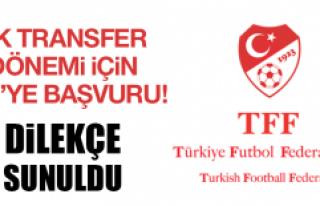 Ek transfer dönemi için TFF'ye başvuru!