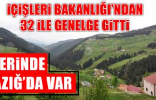 İçişleri Bakanlığı'ndan Elazığ'a Genelge...