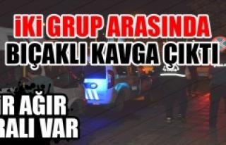 Malatya'da İki Grup Arasında Bıçaklı Kavga...