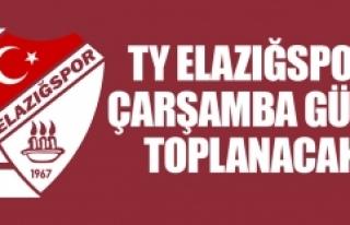 TY Elazığspor Çarşamba Günü Toplanacak
