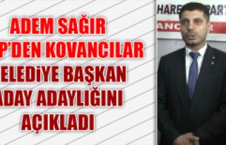 Adem Sağır, Belediye Başkan Aday Adaylığını...