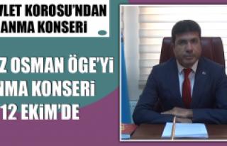 Hafız Osman Öge'yi Anma Konseri 12 Ekim'de