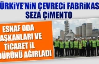 SEZA ÇİMENTO FABRİKASI, ESNAF ODA BAŞKANLARI İLE...