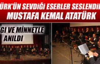 Atatürk'ün Sevdiği Eserler Seslendirildi