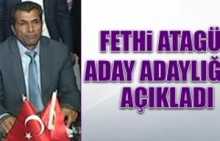 Fethi Atagün, Aday Adaylığı Müracaatını Yaptı