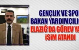 Gençlik ve Spor Bakan Yardımcılığına Elazığ'da...