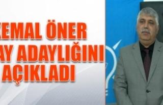 Kemal Öner, Aday Adaylığı Müracaatını Yaptı