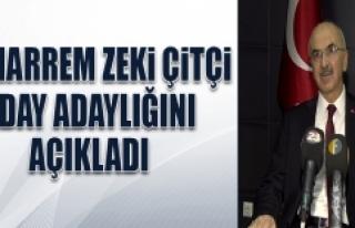 Muharrem Zeki Çitçi, Aday Adaylığı Müracaatını...