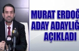 Murat Erdoğan Aday Adaylığı Müracaatını Yaptı
