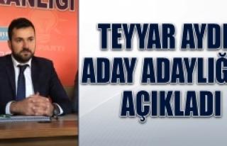Teyyar Aydın, Aday Adaylığı Müracaatını Yaptı