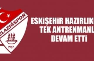 TY Elazığspor'da Eskişehir Hazırlıkları...