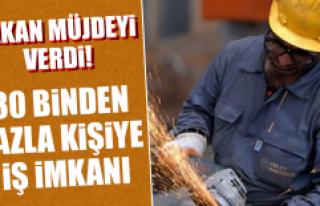 Bakan Varank: 30 Binin Üzerinde İş İmkanı Oluşturacak