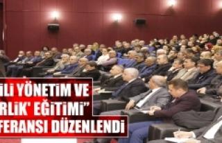 """""""Etkili Yönetim ve Liderlik' Eğitimi"""" Konferansı..."""