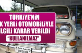 Türkiye'nin İlk Yerli Otomobiliyle İlgili Karar...