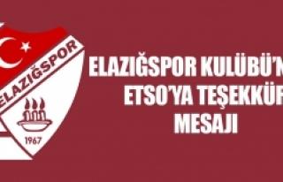 TY Elazığspor Kulübü'nden ETSO'ya Teşekkür...