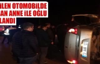 Devrilen Otomobilde Sıkışan Anne İle Oğlu Yaralandı