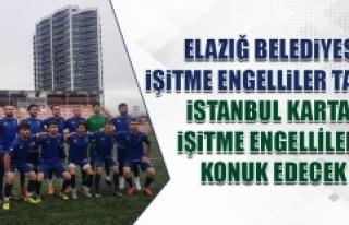 Elazığ Belediyesi İşitme Engelliler, İstanbul...