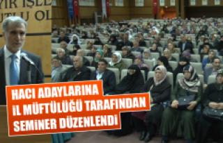 Hacı Adaylarına İl Müftülüğü Tarafından Seminer...