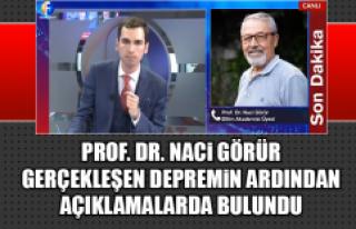 Prof. Dr. Naci Görür, Gerçekleşen Depremin Ardından...