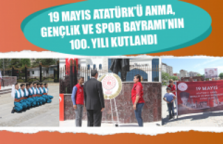 19 Mayıs Atatürk'ü Anma, Gençlik ve Spor Bayramı'nın...